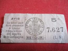 Ticket De TRAMWAY Ancien Usagé/ Cie Des Tramways De ROUEN/ 5 C / RETOUR/Vers 1920-1940                            TCK115 - Tram