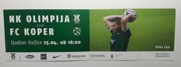 Football Ticket NK Olimpija : NK Koper  National League SOCCER Slovenia - Tickets & Toegangskaarten