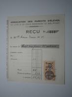 BELFORT REÇU ASSOCIATION DES PARENTS D'ÉLÈVES Du Lycée Et Des Cours Secondaires De BELFORT Timbre Fiscal 25 Centimes - 1900 – 1949