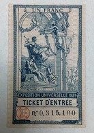 TICKET ENTREE EXPOSITION UNIVERSELLE 1889 PARFAIT ETAT - Biglietti D'ingresso