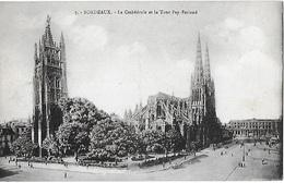 ! - France - Bordeaux - La Cathédrale Et La Tour Pey-Berland  - 2 Scans - Bordeaux
