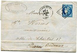 VAUCLUSE De CARPENTRAS LAC Du 8/04/1871 Avec N°46 Report 2 Oblitéré GC 740 - Marcophilie (Lettres)
