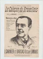 (MUSI2)LE CALECON DU BRUXELLOIS , VAUNEL , Monologue En Prose , Paroles GARNIER , BARSAC , Musique OCTAVE LAMART - Scores & Partitions