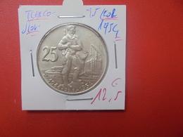 TCHECOSLOVAQUIE 25 KORUN 1954 ARGENT (A.5) - Tchécoslovaquie