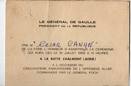 (guerre 14-18) La Butte Chalmont (02 Aisne)  Invitation Du GENERAL DE GAULLE  à Une Cérémonie (PPP21719) - Non Classés