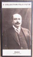 Joseph RUAU Député De Saint Gaudens Homme Politique - 2ème Collection Photo Felix POTIN 1908 - Félix Potin