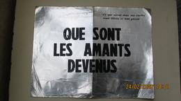 """TRACT/AFFICHE - """" QUE SONT LES AMANTS DEVENUS """" / Texte De ARNO- DAUVERGNE- FREVILLE- MOREAU - Documents Historiques"""