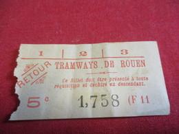 Tramway Ticket Ancien Usagé/TRAMWAYS De ROUEN / 5 C / RETOUR/ F 11/Vers 1925 -1945       TCK117 - Strassenbahnen