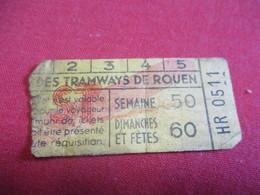 Tramway Ticket Ancien Usagé/Cie Des TRAMWAYS De ROUEN/ Valable Pour Le Voyageur Non Muni De Ticket/Vers 1925-1945 TCK119 - Tram