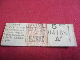 Tramway Ticket Ancien Usagé/TRAMWAYS Du HAVRE/ ALLER/ 5 Cmes /Mommens Paris//Vers 1920-1940          TCK122 - Tram