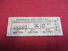 Tramway Ticket Ancien Usagé/TRAMWAYS EST-PARISIEN/ à Présenter/10 Cent /PARIS/ Mommens Paris//Vers 1900-1920   TCK123 - Tram