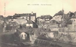 RARE  74 LA ROCHE PONT DES TANNERIES - La Roche-sur-Foron