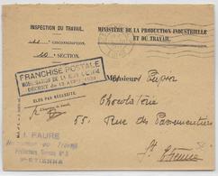 """1942 - ENVELOPPE Du MINISTERE De LA PRODUCTION Avec FRANCHISE """"MOBILISATION DE LA MAIN D'OEUVRE"""" De ST ETIENNE (LOIRE) - Marcophilie (Lettres)"""