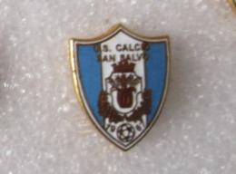 US Calcio San Salvo Chietti Abruzzo Distintivi FootBall Club Soccer Spilla Pins - Calcio