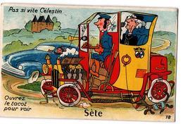 CETTE CARTE A SYSTEME PAS SI VITE CELESTIN CARTE COULEUR ANIMEE - Sete (Cette)