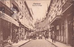 CPA Charleroi - Rue Du Collège - Attention état - 1932 - Charleroi
