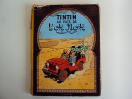 B.D. TINTIN AU PAYS DE L'OR NOIR. Edition Casterman 1950 Tournai (Belgique). - Hergé