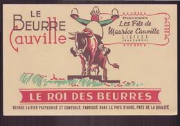 """Buvard """" Le Beurre Cauville """" Le Roi Des Beurres ( 21 X 13.5 Cm ) - Produits Laitiers"""