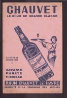 """Buvard """" Chauvet """" Le Rhum De Grande Classe ( 24.5 X 16 Cm ) Rousseurs, Pliures, Déchirures - A"""