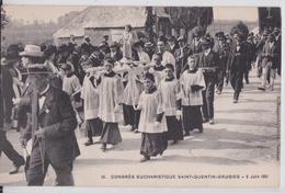 Saint-Quentin Grugies Gauchy (Aisne) - Congrès Eucharistique 5 Juin 1911 - N°11 - Grugies