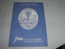 DEPLIANT ALBERGO LA TOCANA  SIENA 1937 - Dépliants Turistici