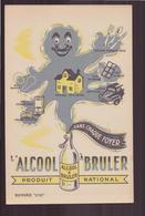 """Buvard """" L'alcool à Bruler """"  ( 21 X 13.5 Cm )  Rousseurs - Produits Ménagers"""