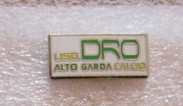 USD Dro Alto Garda Trento Calcio Insignes De Football Badges Insignias De FÚtbol Fußball-Abzeichen Spilla - Calcio