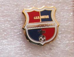 ASD Virtus Cisearano Bergamo Calcio Insignes De Football Badges Insignias De FÚtbol Fußball-Abzeichen Spilla - Calcio