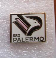 SSD Palermo Calcio Insignes De Football Badges Insignias De FÚtbol Fußball-Abzeichen Spilla - Calcio