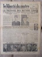 Journal La Liberté Du Centre (9 Mai 1945) La Victoire Des Nations Libres - - Journaux - Quotidiens