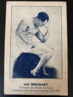 Joe Breibart. Champion Du Monde De Force. Catégorie Mi-lourds. 1927-1936 - Wrestling