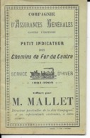 PETIT INDICATEUR  DES CHEMIN DE FER  DU CENTRE 1901 - 1902  ( Pub Offert Par M MALLET - Europe