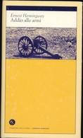 LIBRO ADDIO ALLE ARMI -ERNEST HEMINGWAY -I GRANDI ROMANZI CORRIERE DELLA SERA 2002 - Books, Magazines, Comics