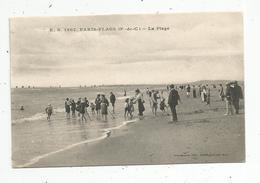 Cp , 62 , LE TOUQUET PARIS PLAGE ,  La Plage , écrite 1916 - Le Touquet