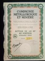 1 Cie Métallurgique Et Minière Paris,Action 100 FR + Coupons (Annulé) - Shareholdings