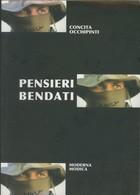 LIBRO PENSIERI BENDATI -OCCHIPINTI -MODERNA MODICA 2005 - Non Classificati