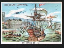 Chromo Chocolat Lombart, Le Havre En 1520 - Lombart