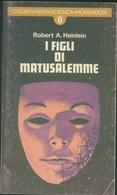 LIBRO I FIGLI DI MATUSALEMME -HEINLEIN -MONDADORI 1977 - Non Classificati