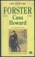 LIBRO CASA HOWARD -FORSTER -NEWTON 1996 PRIMA EDIZIONE - Non Classificati