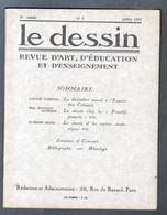 LE DESSIN , REVUE D'ART, N°3 , Juillet 1931, Nombreuses Illustrations - 1900 - 1949