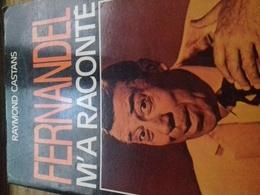 Fernandel M'a Raconté RAYMOND CASTANS La Table Ronde 1976 - Biografia