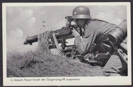 AK / WK 2 / Unsere Wehrmacht / In Diesem Feuer Brach Der Gegenangriff Zusammen ..   ( E 730 ) - Weltkrieg 1939-45