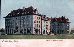 Gruss Aus Bern, Armée Suisse, Kaserne Beundenfeld (50) Rouille - Caserme