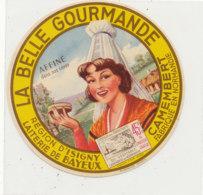 X 419  / ETIQUETTE DE  FROMAGE -  CAMEMBERT  LA BELLE NORMANDE  LAITERIE DE BAYEUX  FABRIQUE EN NORMANDIE - Fromage