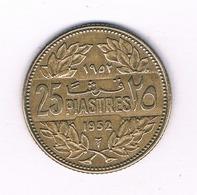 25 PIASTRES 1952 LIBANON /1533/ - Libanon