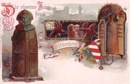 Deutschland - Gruß Aus Nürnberg - Nuernberg - Die Ciserne Jungfrau - Nuernberg