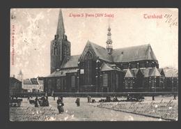 Turnhout - L'Eglise S. Pierre - Enkele Rug - 1902 - Geanimeerd - Turnhout