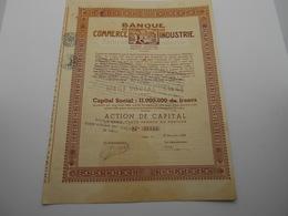 """Action De Capital """"Banque De Commerce Et D'industrie""""Liège 1932  Belgique. Bank N°21345 - Banque & Assurance"""