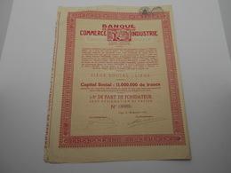 """1/5 Part De Fondateur  """"Banque De Commerce Et D'industrie""""Liège 1932  Belgique. Bank N°0409 - Banque & Assurance"""