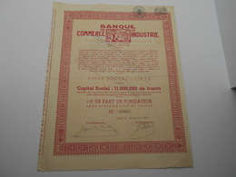 """1/5 Part De Fondateur  """"Banque De Commerce Et D'industrie""""Liège 1932  Belgique. Bank N°0561 - Banque & Assurance"""